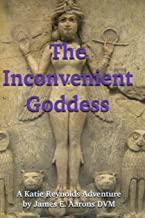 The Inconvenient Goddess Book 2