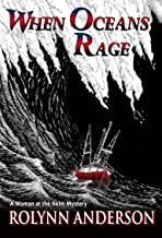 When Oceans Rage