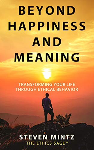 Beyond Happiness and Meaning