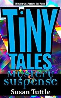 Tiny Tales Mystery Suspense