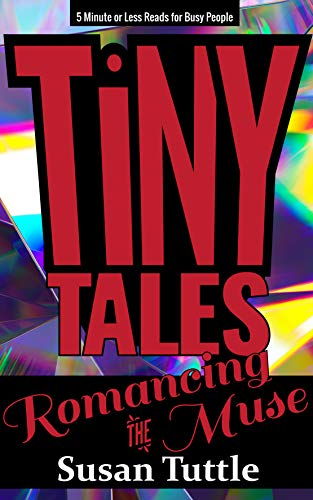 Tiny Tales Romancing the Muse
